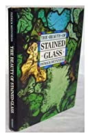 The Beauty of Stained Glass