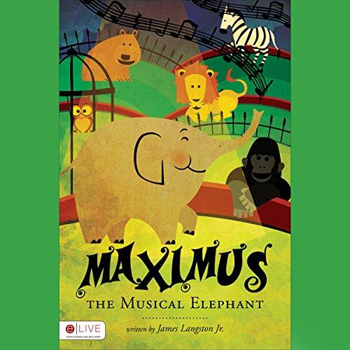 Maximus the Musical Elephant audiobook cover art