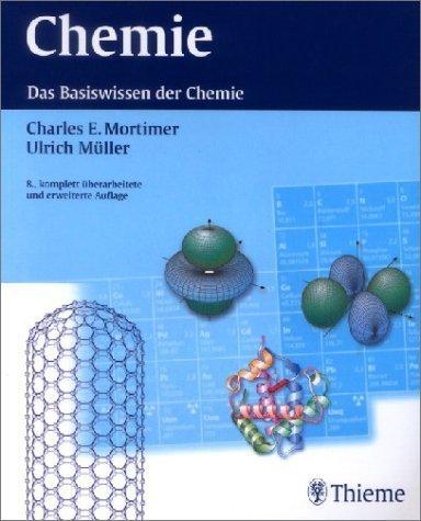 Chemie. Das Basiswissen der Chemie. Mit Übungsaufgaben und Lösungen von Mortimer. Charles E. (2003) Taschenbuch