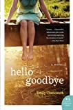 Image of Hello Goodbye: A Novel (P.S.)