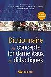 Dictionnaire des concepts fondamentaux aux didactiques (Hors collection) - Format Kindle - 9782804182694 - 31,99 €