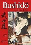 Bushido, l'âme du japon (Trésor des samouraïs)