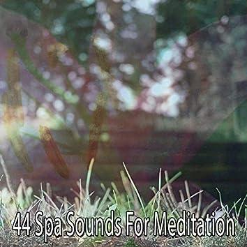 44 Spa Sounds for Meditation