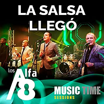 La Salsa Llego (Music Time Sessions)