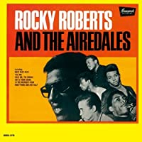Rocky Roberts & The Airedales by ROCKY & THE AIREDALES ROBERTS (2014-03-05)