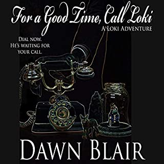 For a Good Time, Call Loki audiobook cover art