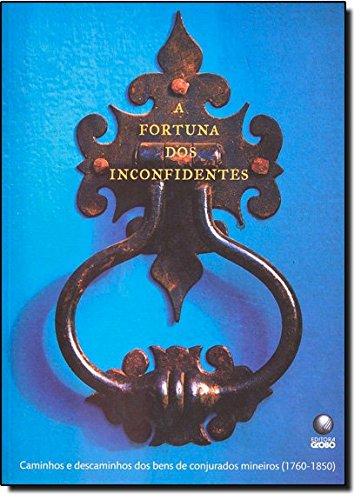 A Fortuna dos Inconfidentes