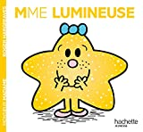 Madame Lumineuse