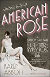 Image of American Rose: A Nation Laid Bare: The Life and Times of Gypsy Rose Lee