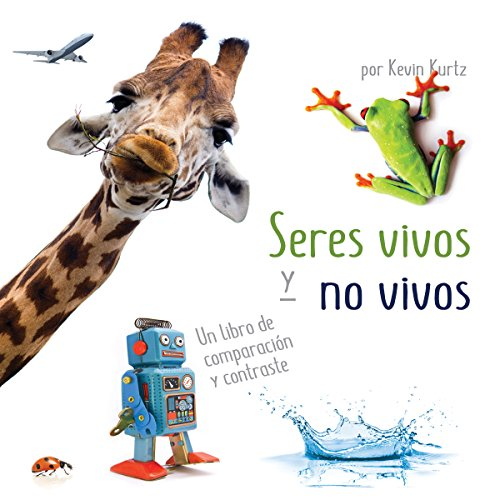 Seres vivos y no vivos [Living Things and Nonliving Things] copertina