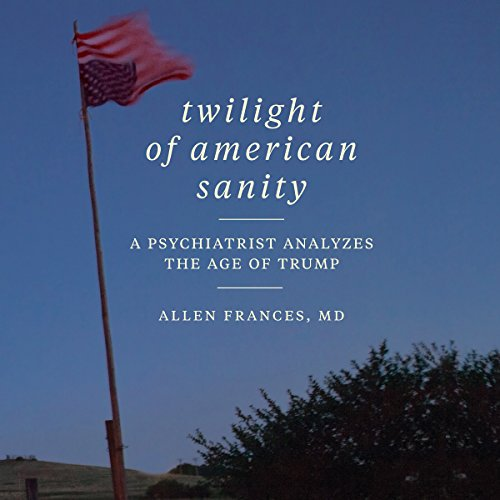 Twilight of American Sanity audiobook cover art