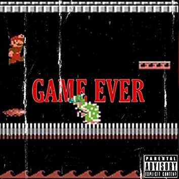 Game Ever (Freestyle)
