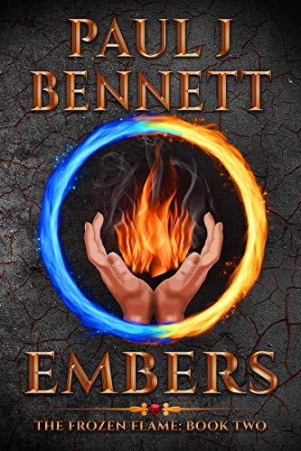 Embers: A Sword & Sorcery Novel (The Frozen Flame Book 2)