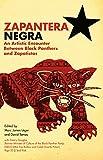 Zapantera Negra: An Artistic Encounter Between Black Panthers and Zapatistas