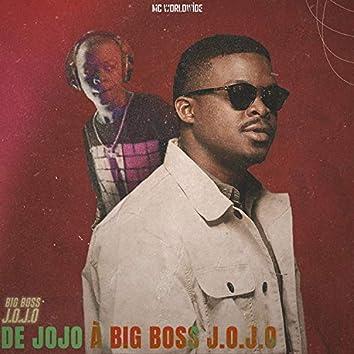 De Jojo à Big Boss J.O.J.O