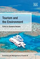 Tourism and the Environment (Economics and Management of Tourism)