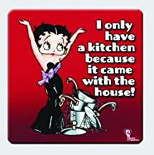 Betty Boop I only have a kitchen because it came with the house! Magnet