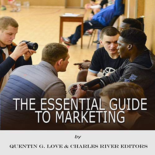 The Essential Guide to Marketing                   By:                                                                                                                                 Quentin G. Love,                                                                                        Charles River Editors                               Narrated by:                                                                                                                                 Mark Norman                      Length: 2 hrs and 37 mins     Not rated yet     Overall 0.0