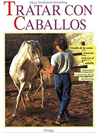 Tratar Con Caballos (Spanish Edition)