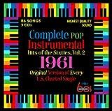 Complete Pop Instrumental Hits Of Sixties, Vol.2: 1961