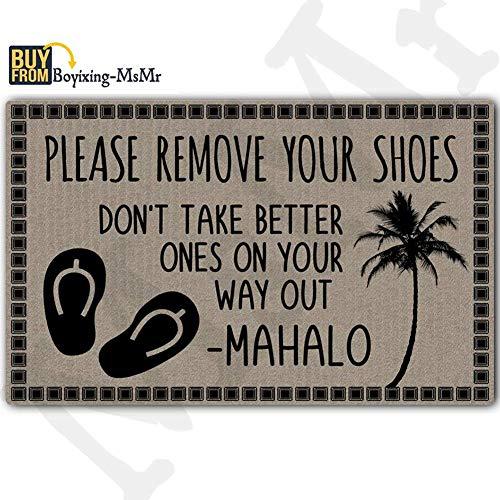 Msmr Paillasson d'entrée Tapis de sol Veuillez retirer vos Chaussures NE fait pas mieux Distinguer sur votre Way Out antidérapant Paillasson 76,2 cm par 45,7 cm lavable en machine Tissu non tissé
