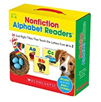 Nonfiction Alphabet Readers: Just-Right Titles That Teach the Letters from A to Z