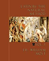 Latin by the Natural Method, vol. 1