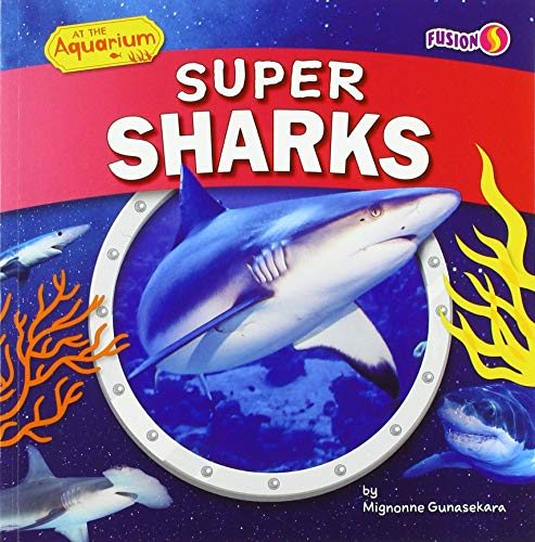 Super Sharks (At the Aquarium)
