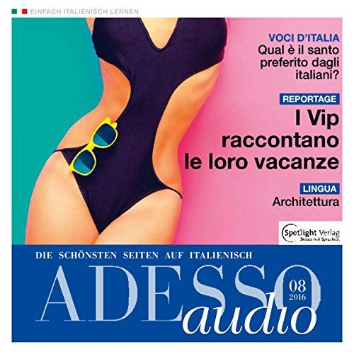 ADESSO Audio - I vip raccontano le loro vacanze. 8/2016 Titelbild