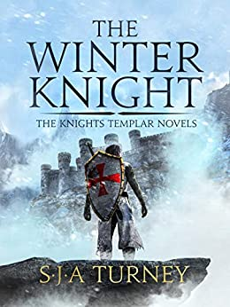 The Winter Knight (The Knights Templar Book 4) (English Edition) van [S.J.A. Turney]