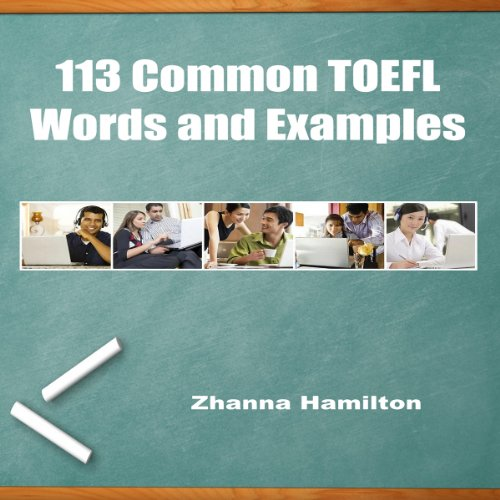 113 Common TOEFL Words and Examples audiobook cover art