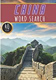 China Word Search: 40 Fun Puzzles With Words Scramble for Adults, Kids and Seniors | More Than 300 Words On Chinese Cities, Famous Place and ... and Heritage, Chineses Terms and Vocabulary