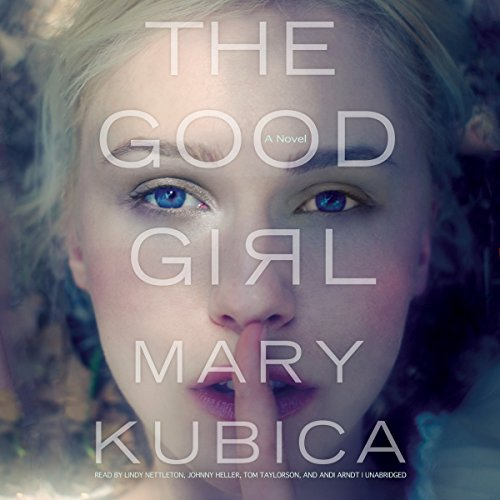 The Good Girl                   By:                                                                                                                                 Mary Kubica                               Narrated by:                                                                                                                                 Lindy Nettleton,                                                                                        Johnny Heller,                                                                                        Tom Taylorson,                   and others                 Length: 10 hrs and 38 mins     16,349 ratings     Overall 4.1