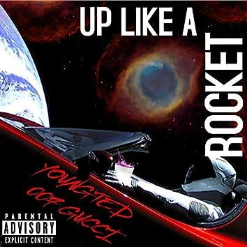Up Like A Rocket (feat. 007 Gucci)