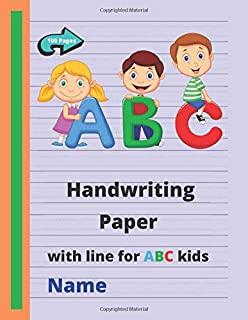 Handwriting Paper: Blank line for ABC kids (Preschool, Kindergarten, Pre K, K-3 Students) handwriting practice paper with dotted lines.