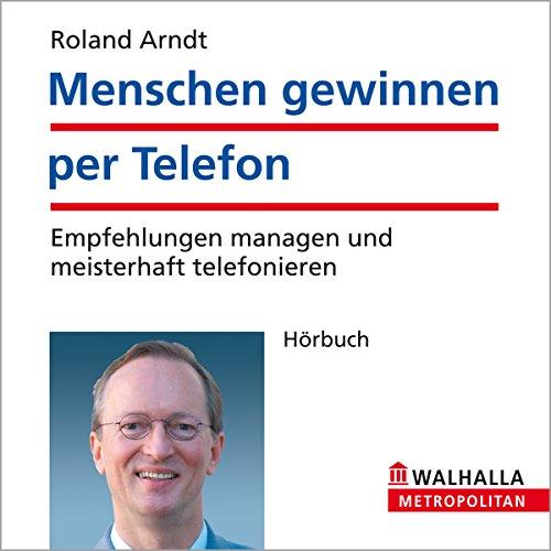 『Menschen gewinnen per Telefon. Empfehlungen managen und meisterhaft telefonieren』のカバーアート