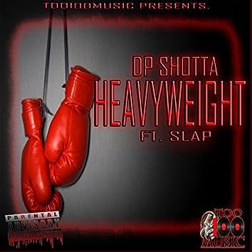 Heavy Weight (feat. Slap)