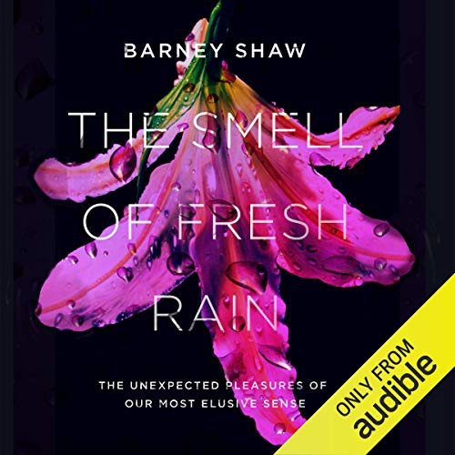 The Smell of Fresh Rain Audiobook By Barney Shaw cover art
