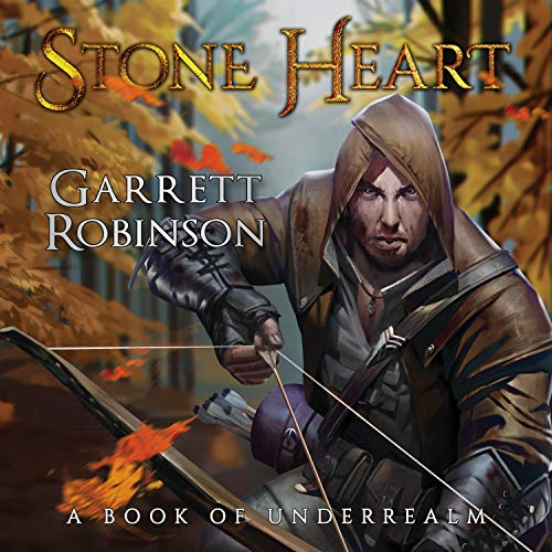 Stone Heart: A Book of Underrealm: Tales of the Wanderer