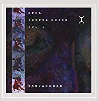 Vol. 1-Joyful Noise: Tamoanchan