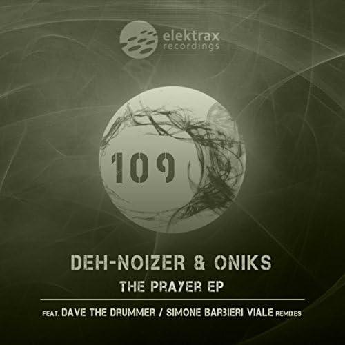 Deh-Noizer, Oniks