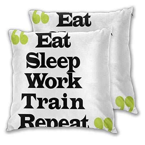 YAOAYAOE Fundas de Cojín Paquete de 2, Letra de motivación tipográfica Creativa Eat Sleep Work Train Repetir,Decorativa Impreso Caso de Almohada Cuadrado Fundas de Almohada para Sofá Coche Cama