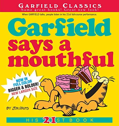 By Jim Davis ( Author ) [ Garfield Says a Mouthful Garfield Classics (Paperback) By Jun-2010 Paperback