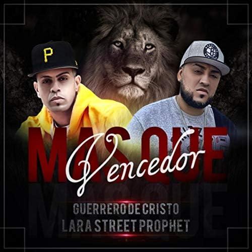 Guerrero de Cristo & Lara Street Prophet