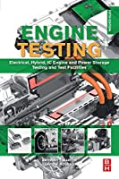 Engine Testing: Electrical, Hybrid, IC Engine and Power Storage Testing and Test Facilities