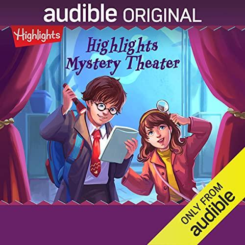 Highlights Mystery Theater Podcast with Dina Pearlman, Matt Braver, Cassandra Morris, full cast cover art