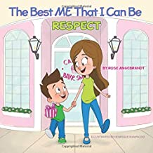 Respect - The Best Me That I Can Be