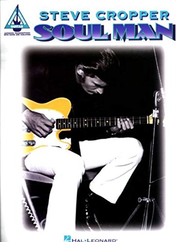 Steve Cropper - Soul Man (Guitar Recorded Versions): Songbook, CD, Grifftabelle
