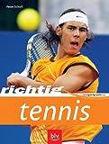 Richtig Tennis - Peter Scholl