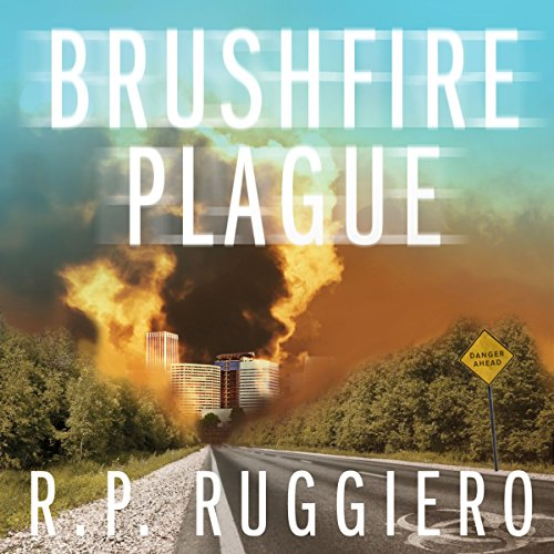 Brushfire Plague: Volume 1 cover art